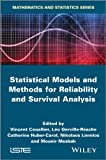 Statistical Models and Methods for Reliability and Survival Analysis (Iste)