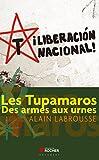 Les Tupamaros - Des armes aux urnes (Documents) - Format Kindle - 9782268095509 - 16,99 €