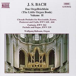 Das Orgelbüchlein Vol. 2