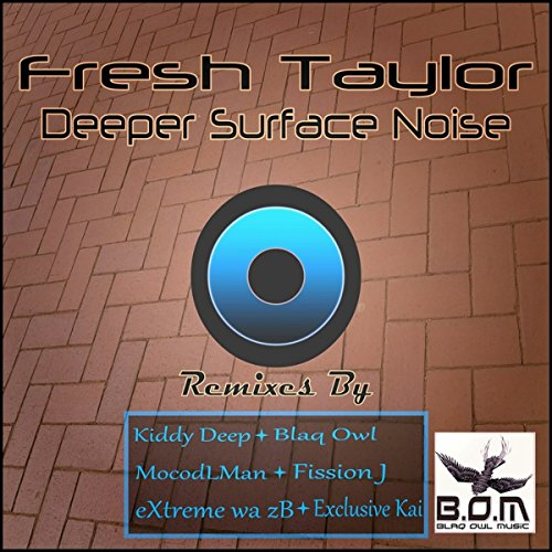 Deeper Surface Noise (Fission J's Untasted Mix)