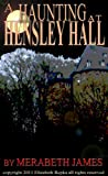 A Haunting at Hensley Hall (A Ravynne Sisters Paranormal Thriller Book 1)