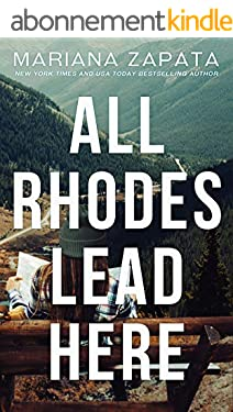 All Rhodes Lead Here (English Edition)