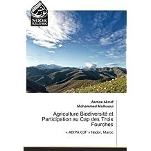 Agriculture Biodiversité et Participation au Cap des Trois Fourches: « ABIPA C3F » Nador, Maroc