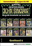 John Sinclair Großband 9 - Horror-Serie: Folgen 81-90 in einem Sammelband