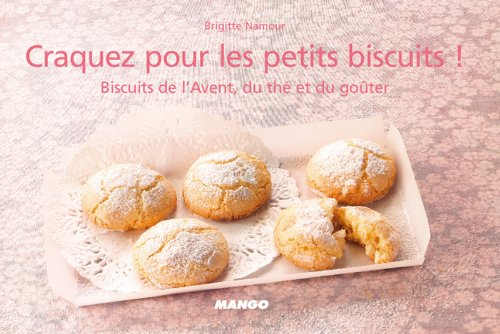 Craquez pour les petits biscuits ! par Brigitte Namour