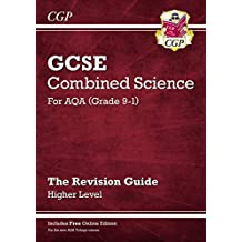 Grade 9-1 GCSE Combined Science: AQA Revision Guide with Online Edition - Higher (CGP GCSE Combined Science 9-1 Revision)