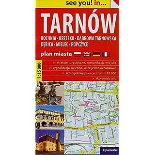 Tarnów plan miasta 1:15 000: Bochnia, Brzesko, Dabrowa Tarnowska, Debica, Mielec, Ropczyce