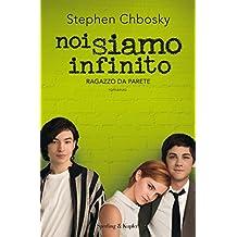 Noi siamo infinito: Ragazzo da parete (Pandora) (Italian Edition)