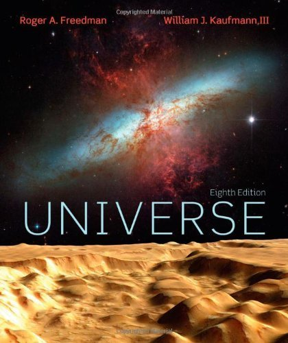 Universe 8th Edition by Freedman, Roger; Kaufmann, William J. published by W. H. Freeman Paperback