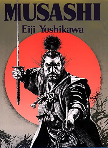 Musashi: An Epic Novel Of The Samurai Era Cover Image