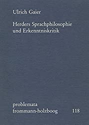 Herders Sprachphilosophie und Erkenntniskritik (problemata)