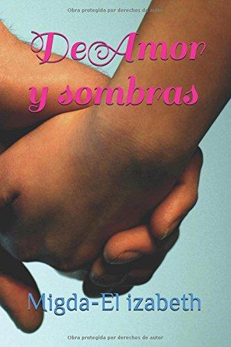 De Amor y sombras: Migda-El izabeth