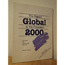 Global 2000: The Report to the President, Entering the Twenty-first Century