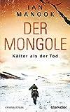 Der Mongole - Kälter als der Tod von Ian Manook