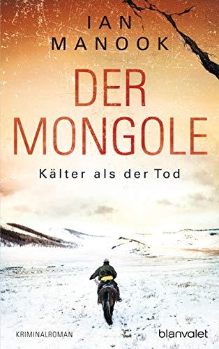 Buchseite und Rezensionen zu 'Der Mongole - Kälter als der Tod' von Ian Manook