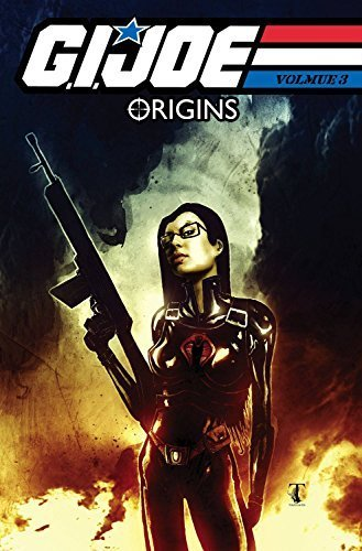 G.I. Joe: Origins Vol. 3 by J. T. Krul (2010-08-17)