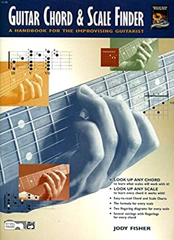 Guitar Chord & Scale Finder: A Handbook for the Improvising Guitarist