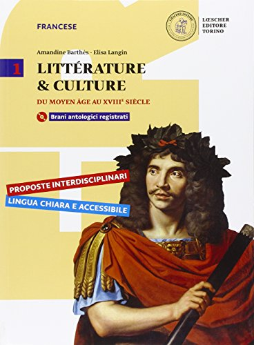 Littérature & culture. Per le Scuole superiori. Con CD-ROM. Con e-book. Con espansione online: 1