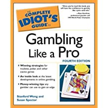 The Complete Idiot's Guide to Gambling Like a Pro, 4E by Wong, Stanford, Spector, Susan (2005) Paperback