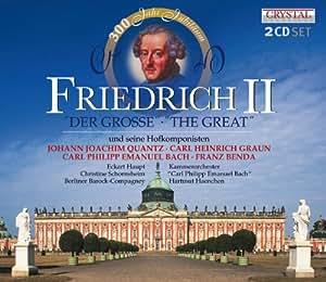 Friedrich II et ses compositeurs