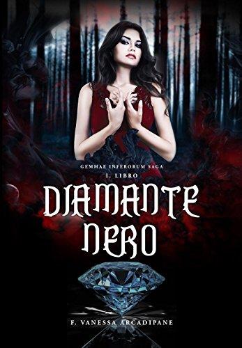 Diamante nero. Inferorum gemmae saga
