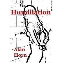 Humiliation (English Edition)