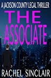 Best Legal Thrillers - The Associate: A Jackson County Legal Thriller #6 Review