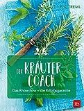 Der Kräuter-Coach: Das Know-how - die Erfolgsgarantie (BLV)