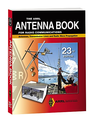 The ARRL Antenna Book for Radio Communications Softcover (Arrl Antenna Book)