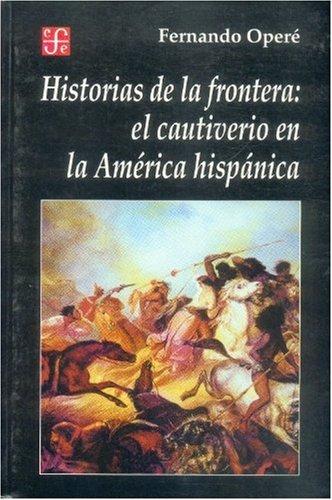 Historias de la frontera por Fernando Opere