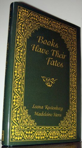 Books Have Their Fates by Leona G. Rostenberg (2001-07-31)