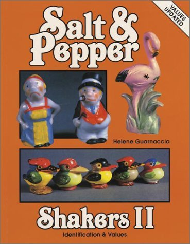 Salt and Pepper Shakers: Identification and Values (Salt & Pepper Shakers II) by Helene Guarnaccia (1988-09-02)