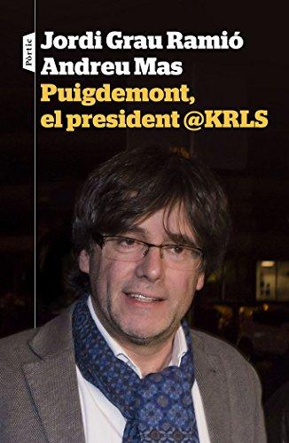 Puigdemont, el president @KRLS por Jordi Grau
