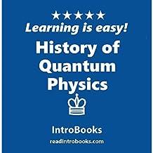 History of Quantum Physics