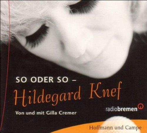 So Oder So-hildegard Knef by hildegard/cremer,gilla Knef (2005-10-14)