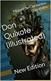Don Quixote (Illustrated): New Edition