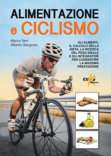 alimentazione-e-ciclismo-gli-alimenti-il-calcolo-della-dieta-la-ricerca-del-peso-ideale-e-gli-integr