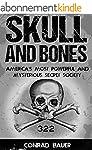 Skull and Bones: America's Most Power...
