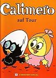 Calimero auf Tour