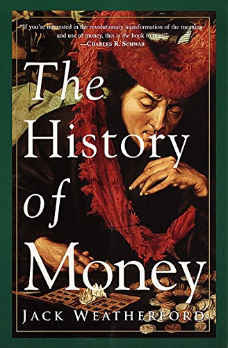 The History of Money -