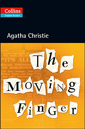 The Moving Finger (Collins Agatha Christie ELT Readers)