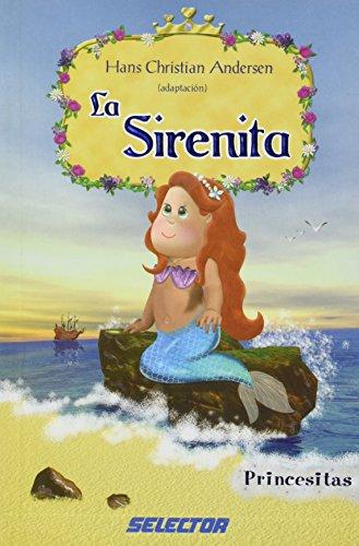 La sirenita/The Little Mermaid (Princesitas/Little Princess) por Hans Christian Andersen