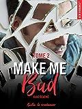 make me bad tome 2