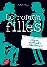 Le roman des filles, tome 2 : Amour, avalanches et trahisons par Somers