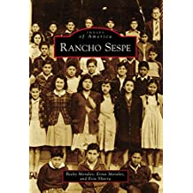 Rancho Sespe (Images of America) (English Edition)