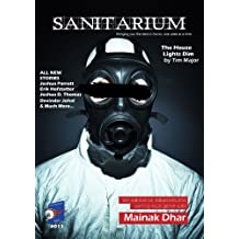 Sanitarium Magazine Issue #11: Bringing you Horror and Dark Fiction, One Case at a Time