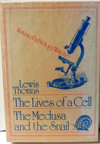 THE LIVES OF A CELL;: NOTES OF A BIOLOGY WATCHER