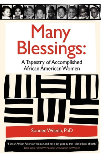 African Tapestry (Many Blessings: A Tapestry of Accomplished African American Women)