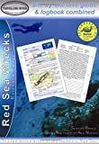 Red Sea Wrecks - Northern Egypt: Site-by-site Dive Guide and Logbook Combined