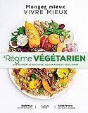 Le régime végétarien: une alimentation saine, gourmande et équilibrée